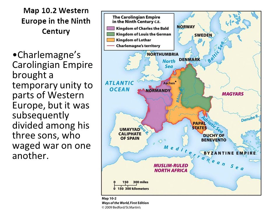 Map 10.2 Western Europe in the Ninth Century