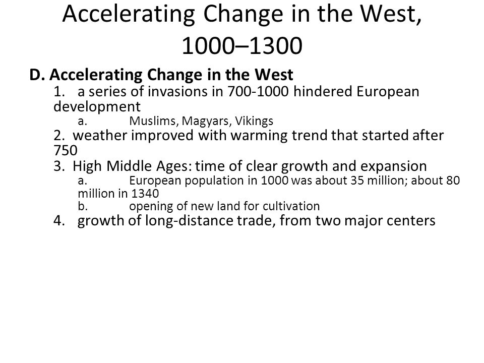 Accelerating Change in the West, 1000–1300
