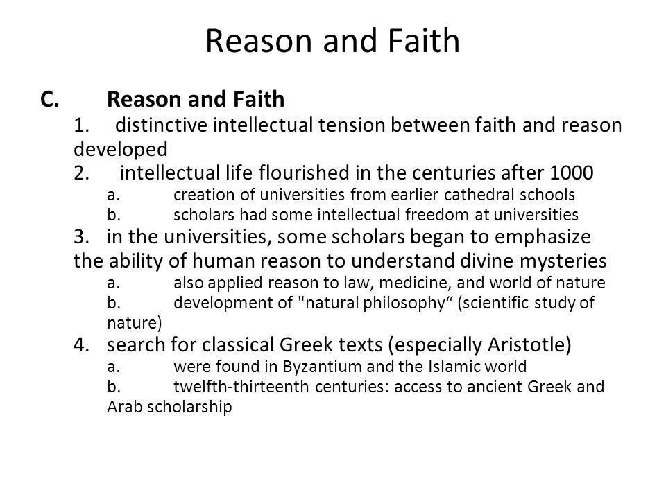 Reason and Faith C. Reason and Faith