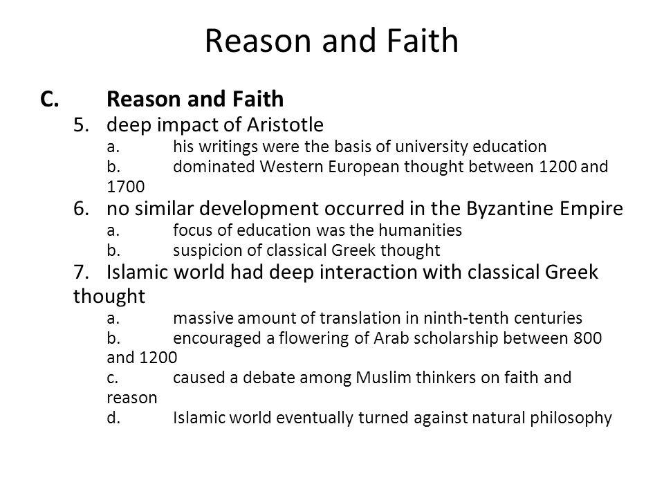 Reason and Faith C. Reason and Faith 5. deep impact of Aristotle