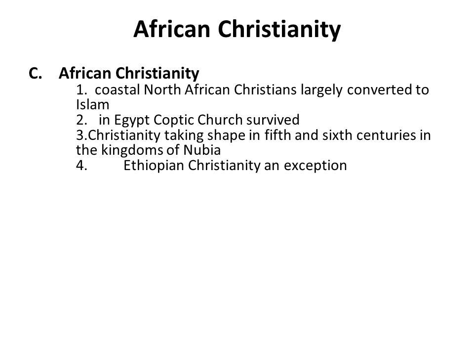 African Christianity C. African Christianity