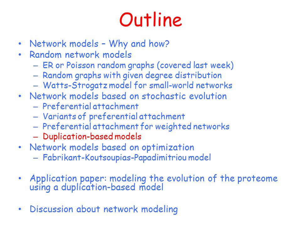 Outline Network models – Why and how Random network models