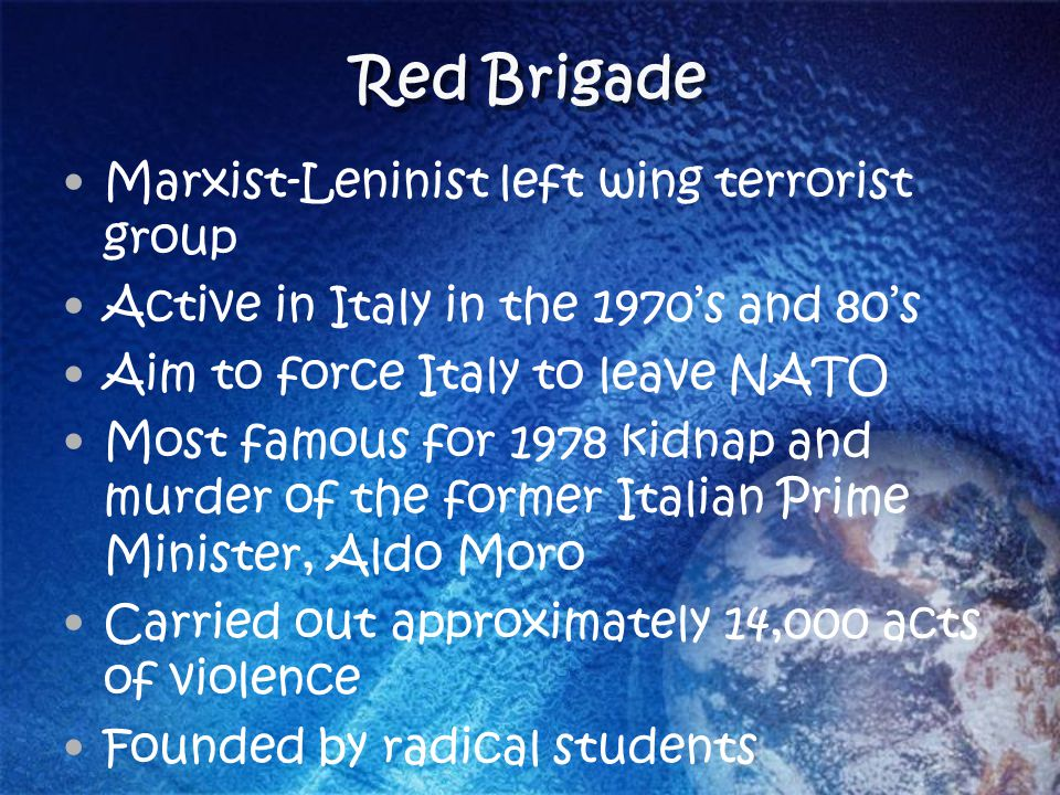Red Brigade Marxist-Leninist left wing terrorist group
