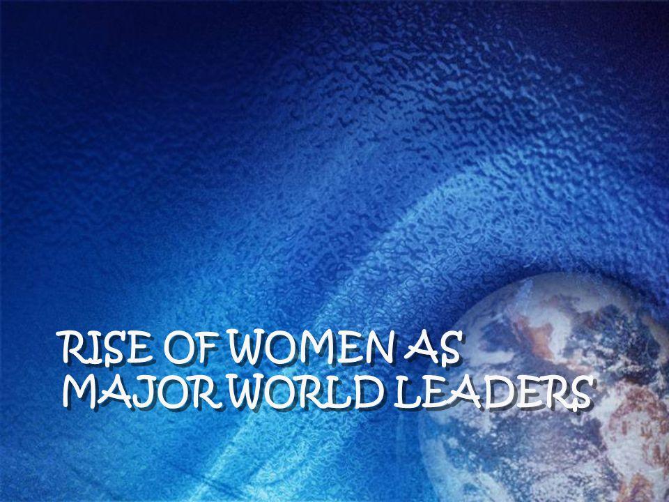Rise of women as major world leaders