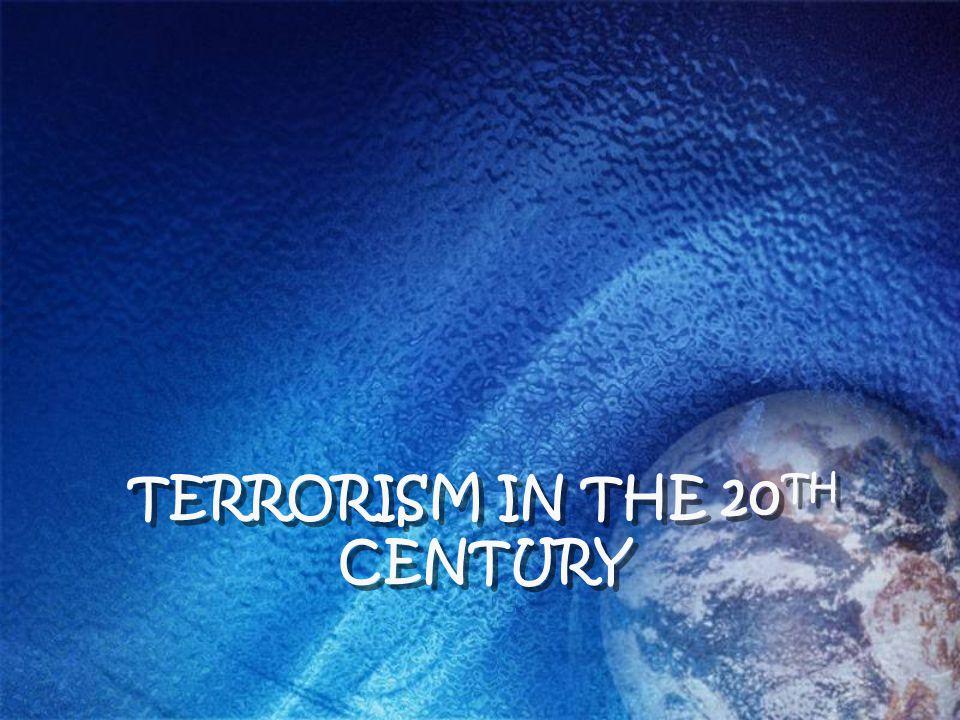 Terrorism in the 20th century