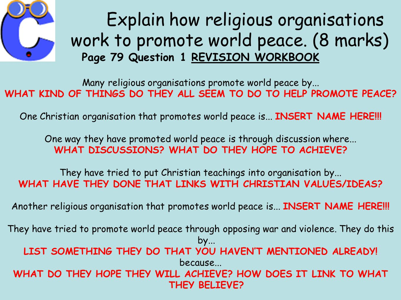 Explain how religious organisations work to promote world peace