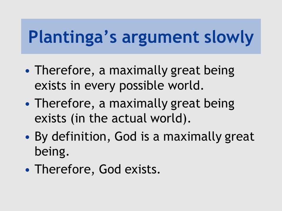 Plantinga's argument slowly