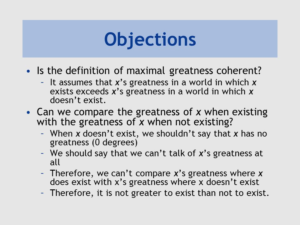 Objections Is the definition of maximal greatness coherent