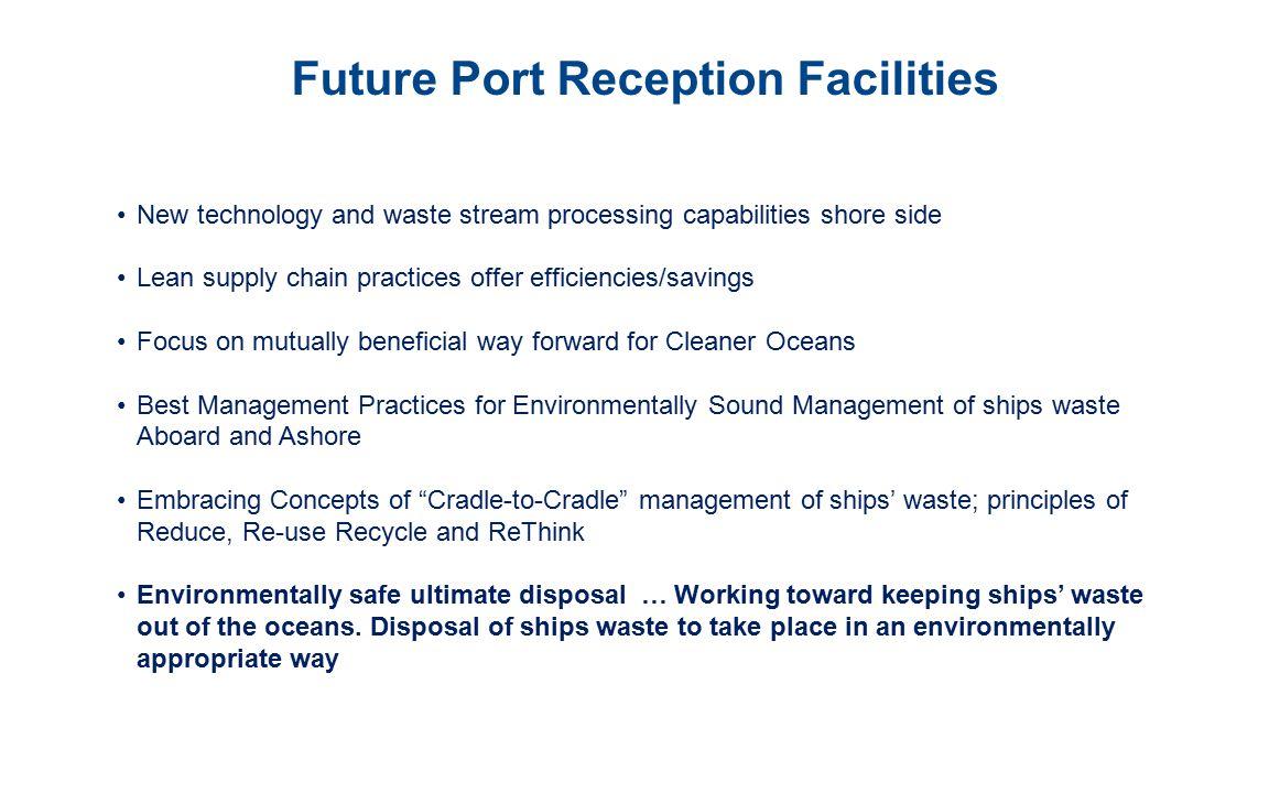 Future Port Reception Facilities