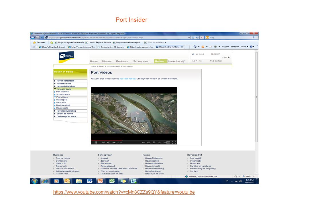 Port Insider https://www.youtube.com/watch v=cMn8CZZs9QY&feature=youtu.be