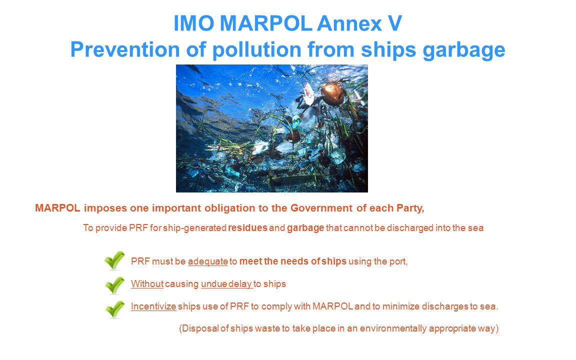 Prevention of pollution from ships garbage