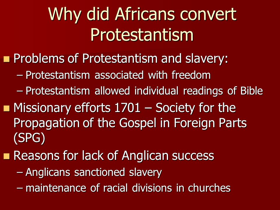 Why did Africans convert Protestantism