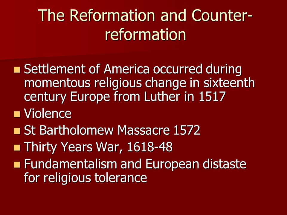 The Reformation and Counter-reformation