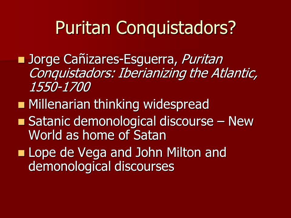 Puritan Conquistadors