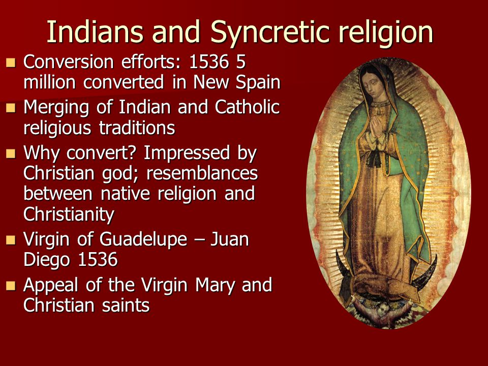 Indians and Syncretic religion