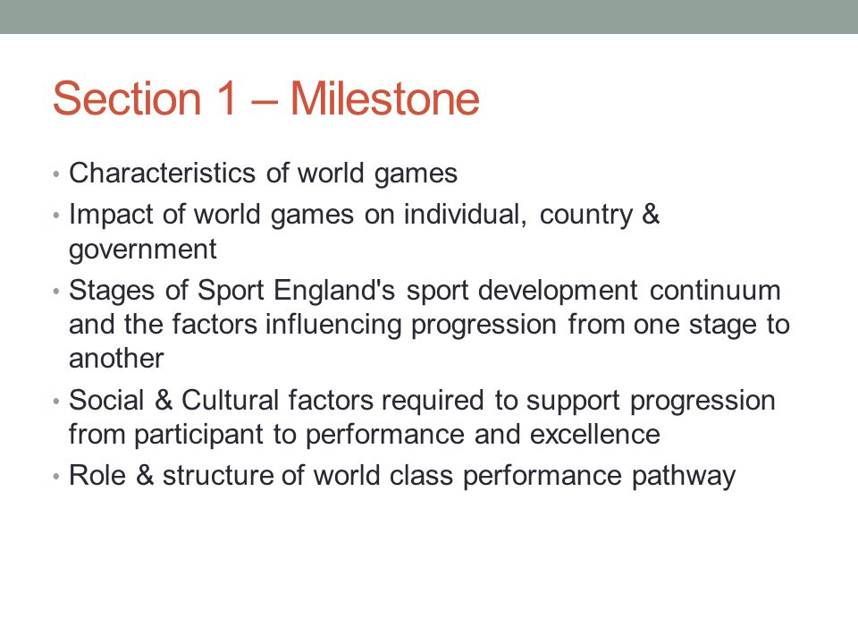Section 1 – Milestone Characteristics of world games