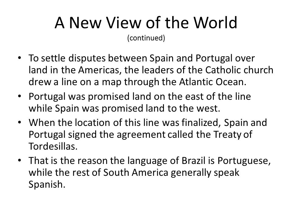 A New View of the World (continued)