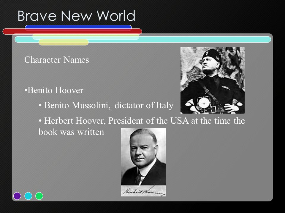 Brave New World Character Names Benito Hoover