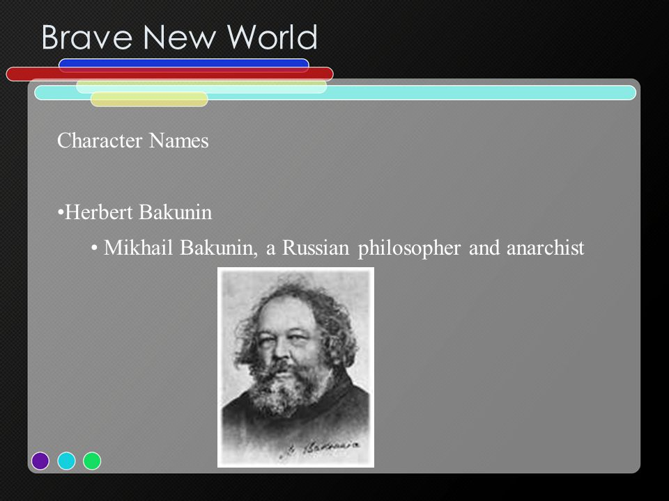 Brave New World Character Names Herbert Bakunin