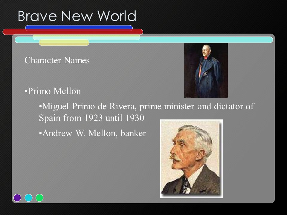 Brave New World Character Names Primo Mellon