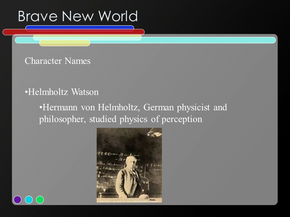 Brave New World Character Names Helmholtz Watson