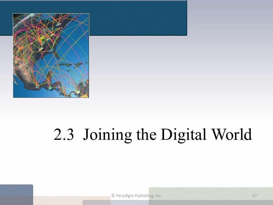 2.3 Joining the Digital World