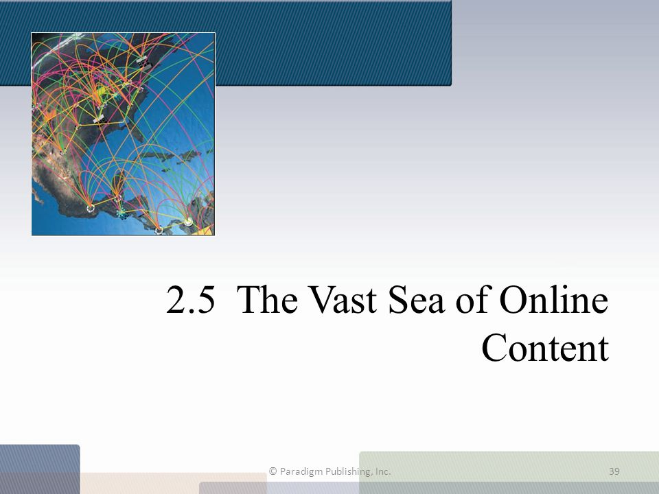 2.5 The Vast Sea of Online Content