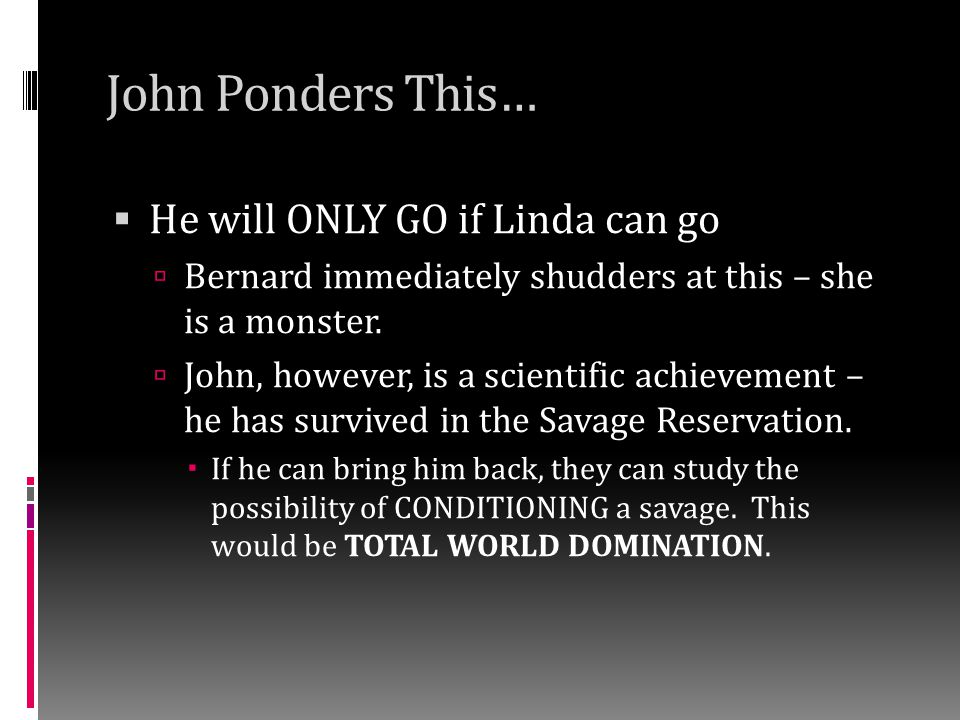 John Ponders This… He will ONLY GO if Linda can go
