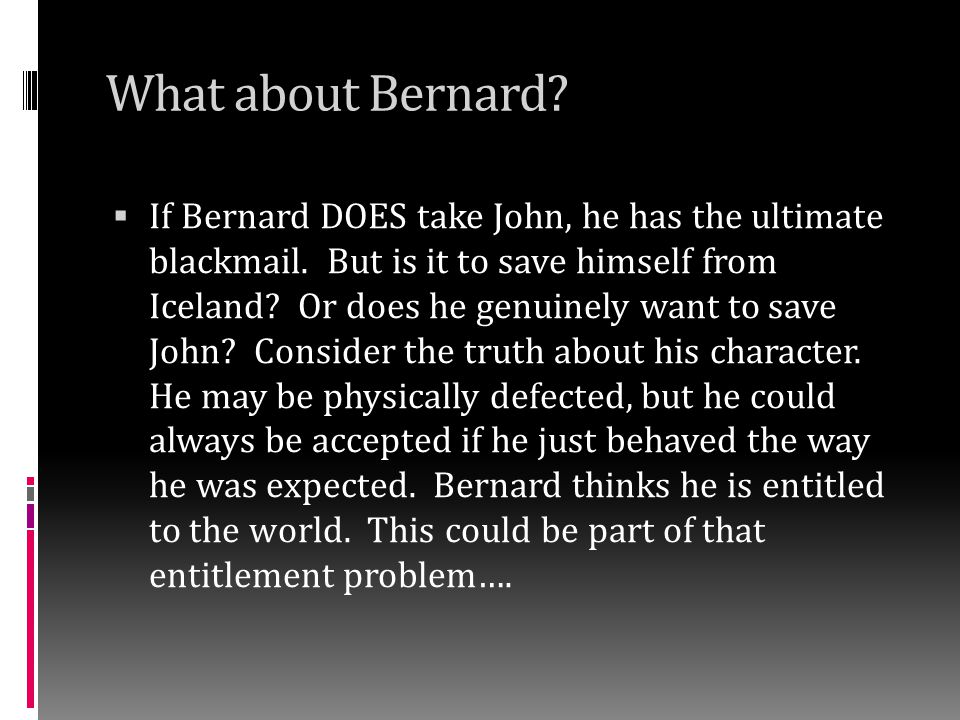 What about Bernard