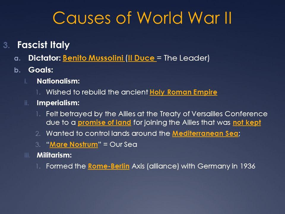 Causes of World War II Fascist Italy