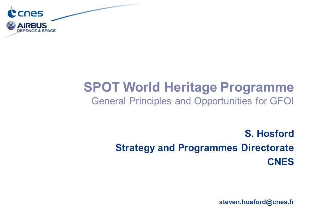 SPOT World Heritage Programme General Principles and Opportunities for GFOI