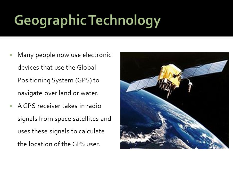 Geographic Technology