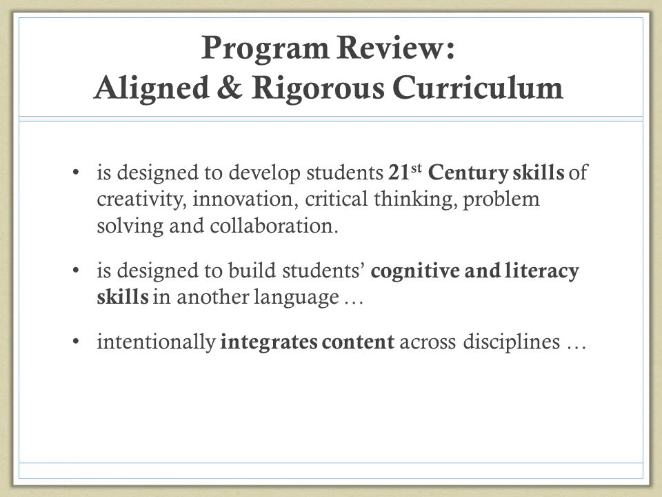 Program Review: Aligned & Rigorous Curriculum