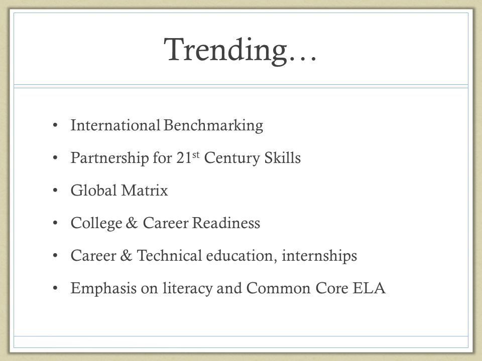 Trending… International Benchmarking