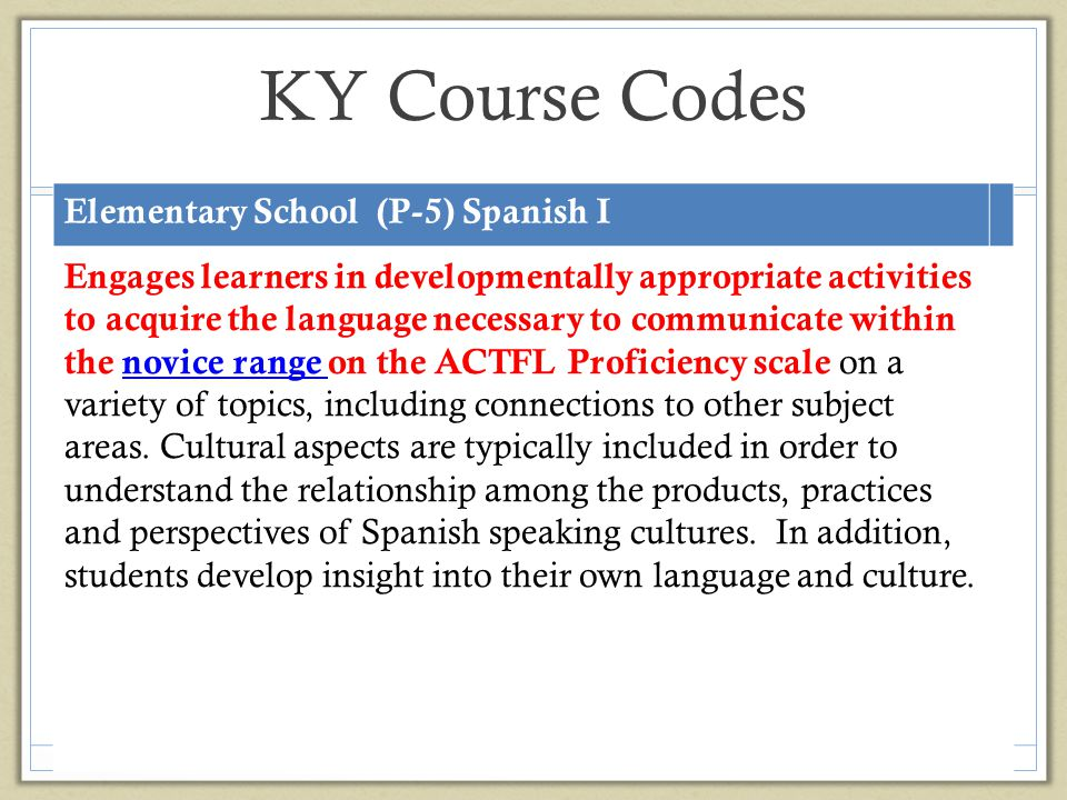 KY Course Codes Elementary School (P-5) Spanish I