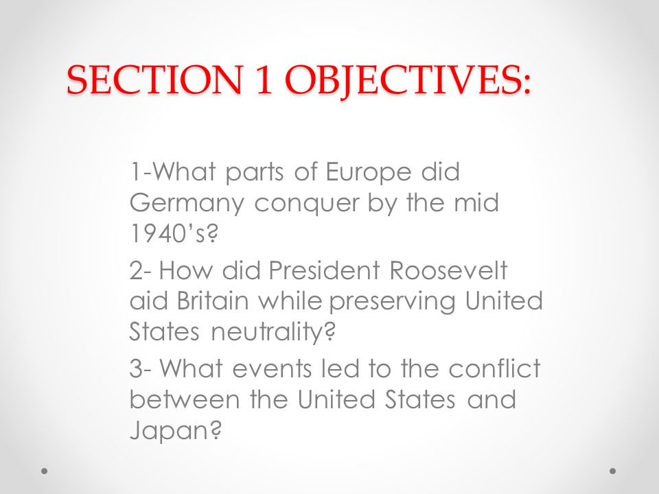 SECTION 1 OBJECTIVES: