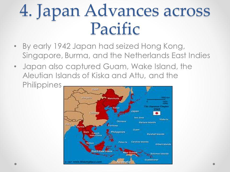 4. Japan Advances across Pacific