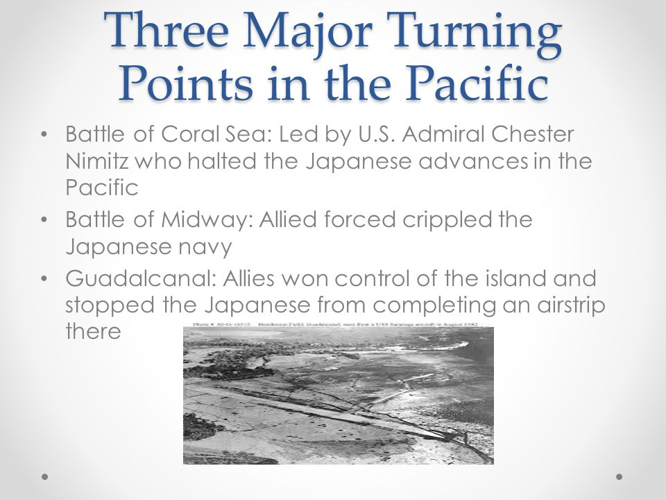 Three Major Turning Points in the Pacific