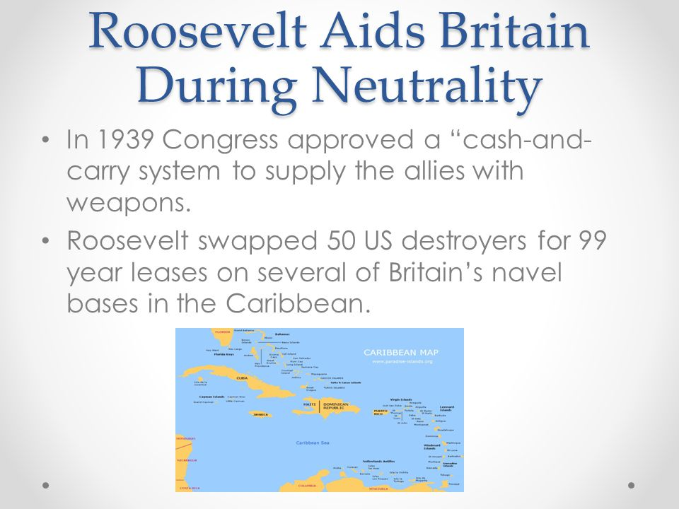 Roosevelt Aids Britain During Neutrality