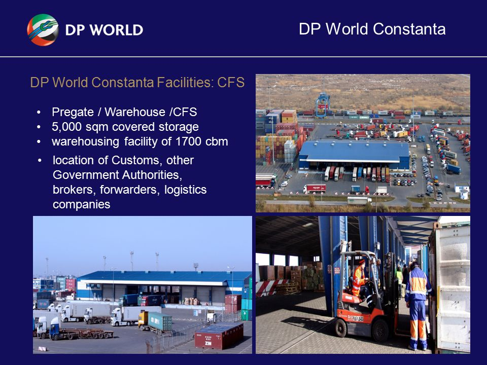 DP World Constanta DP World Constanta Facilities: CFS
