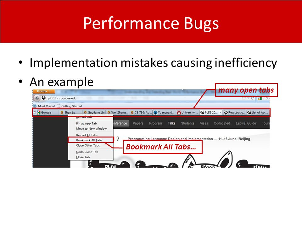Performance Bugs Implementation mistakes causing inefficiency
