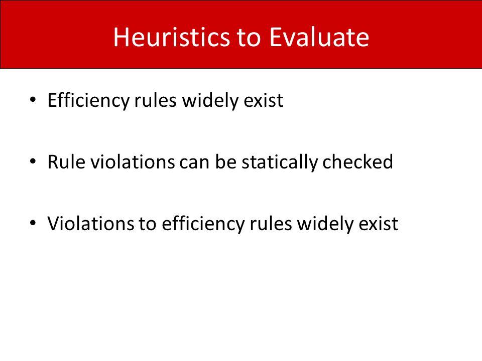 Heuristics to Evaluate