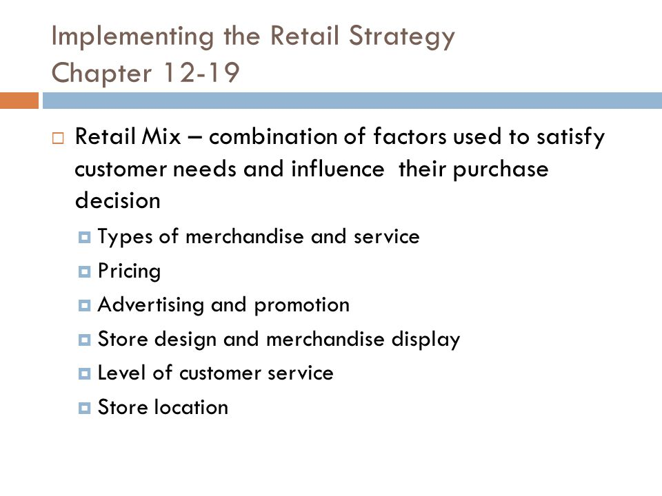 Implementing the Retail Strategy Chapter 12-19