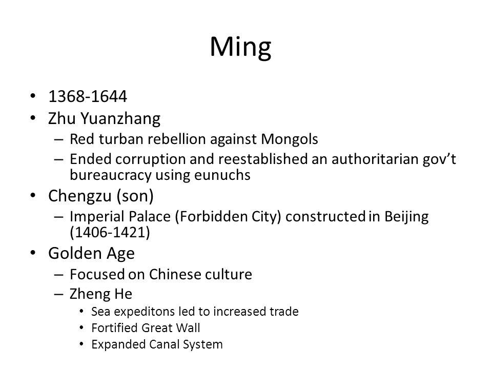 Ming 1368-1644 Zhu Yuanzhang Chengzu (son) Golden Age