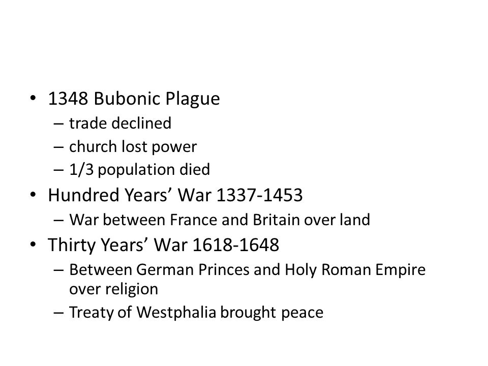 1348 Bubonic Plague Hundred Years' War 1337-1453