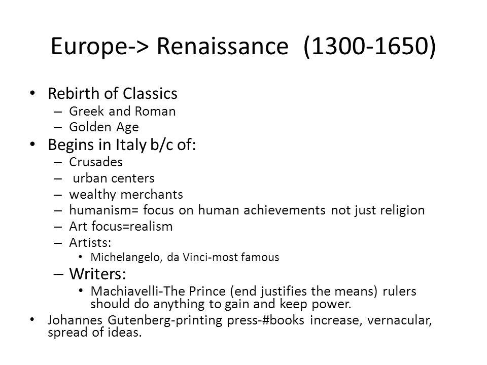 Europe-> Renaissance (1300-1650)