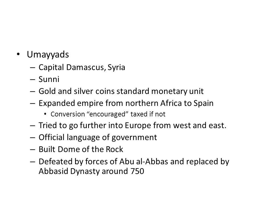 Umayyads Capital Damascus, Syria Sunni