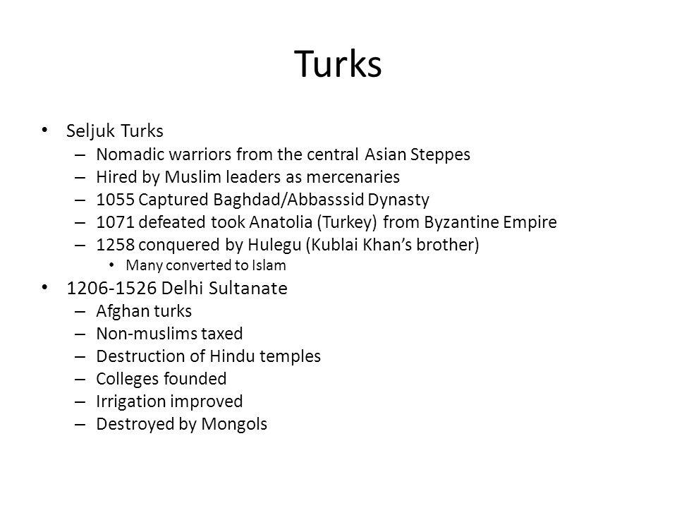 Turks Seljuk Turks 1206-1526 Delhi Sultanate