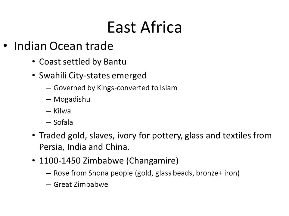 East Africa Indian Ocean trade Coast settled by Bantu
