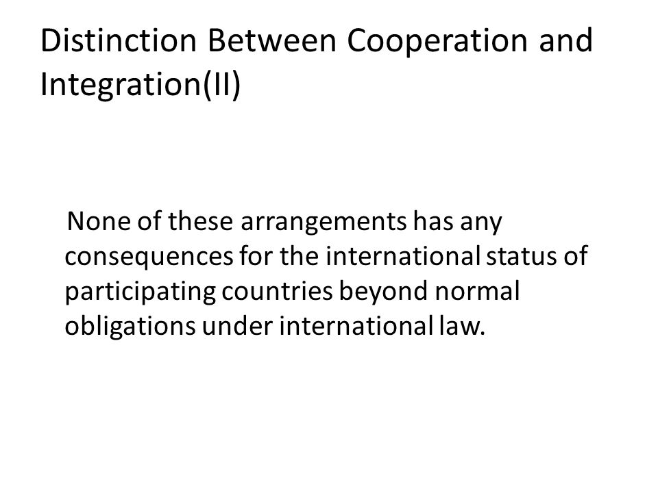 Distinction Between Cooperation and Integration(II)